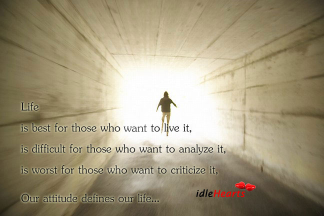 Our Attitude Defines Our Life