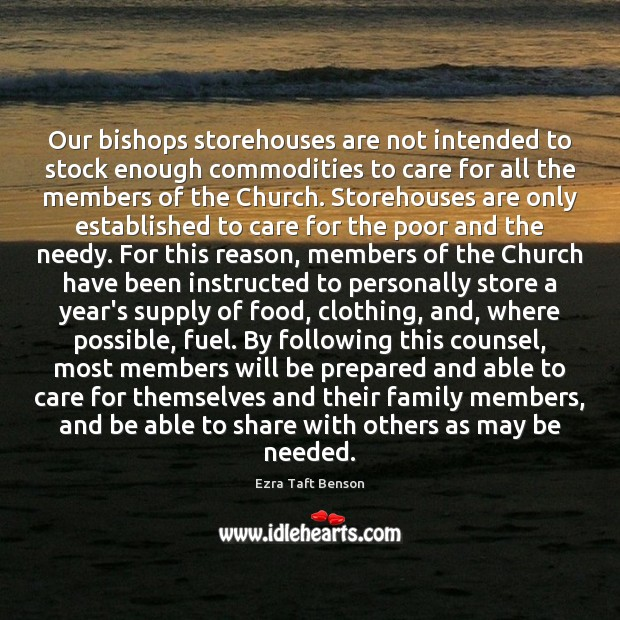 Image, Our bishops storehouses are not intended to stock enough commodities to care
