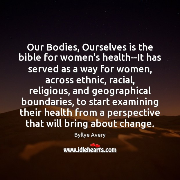 Image, Our Bodies, Ourselves is the bible for women's health–It has served as