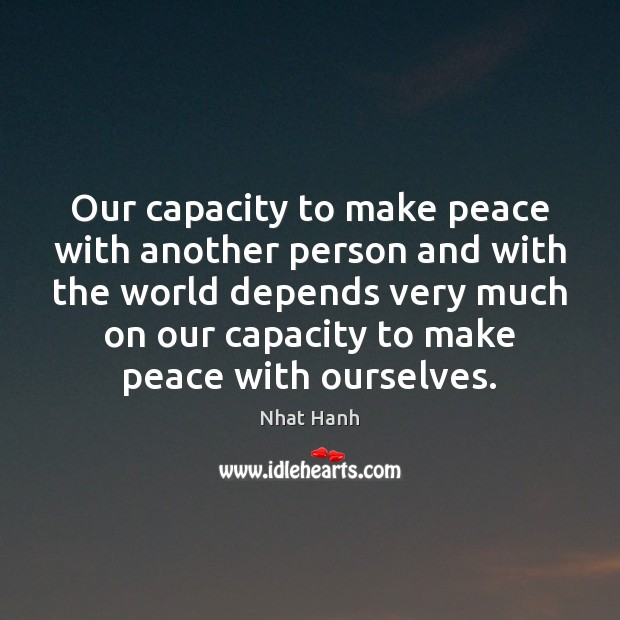 Image, Our capacity to make peace with another person and with the world