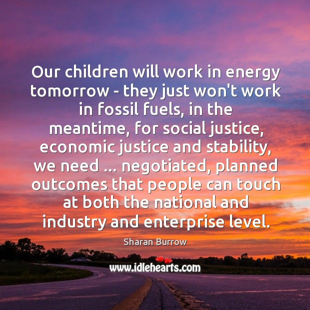 Our children will work in energy tomorrow – they just won't work Image