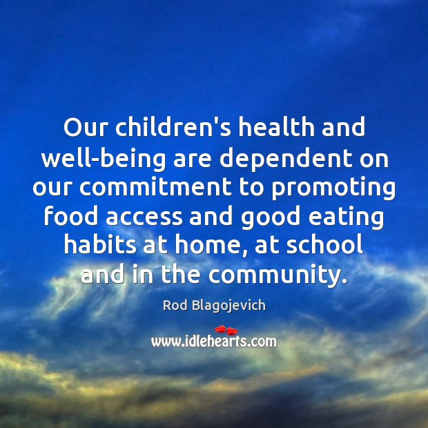Our children's health and well-being are dependent on our commitment to promoting Image