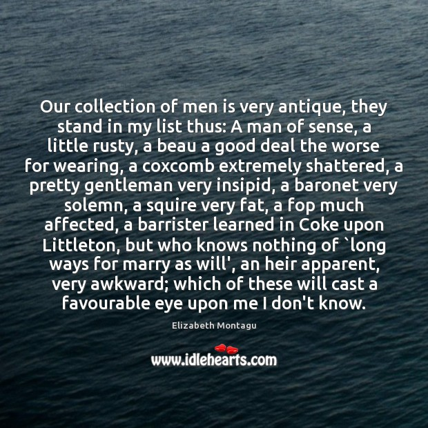 Image, Our collection of men is very antique, they stand in my list
