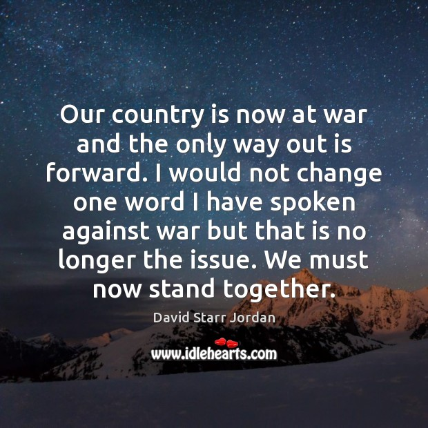 Our country is now at war and the only way out is Image