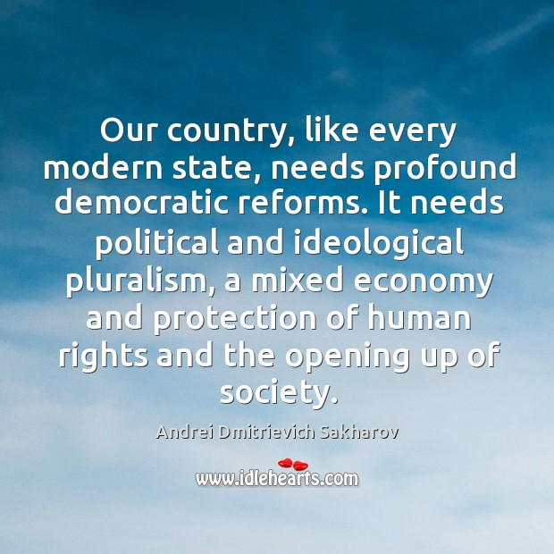 Image, Our country, like every modern state, needs profound democratic reforms.
