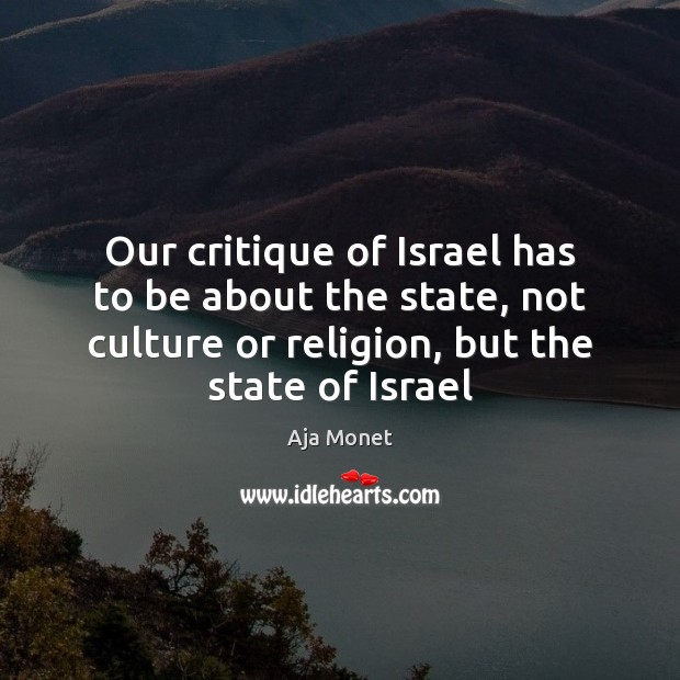 Image, Our critique of Israel has to be about the state, not culture