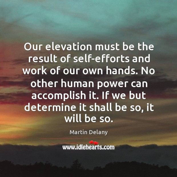 Our elevation must be the result of self-efforts and work of our Image
