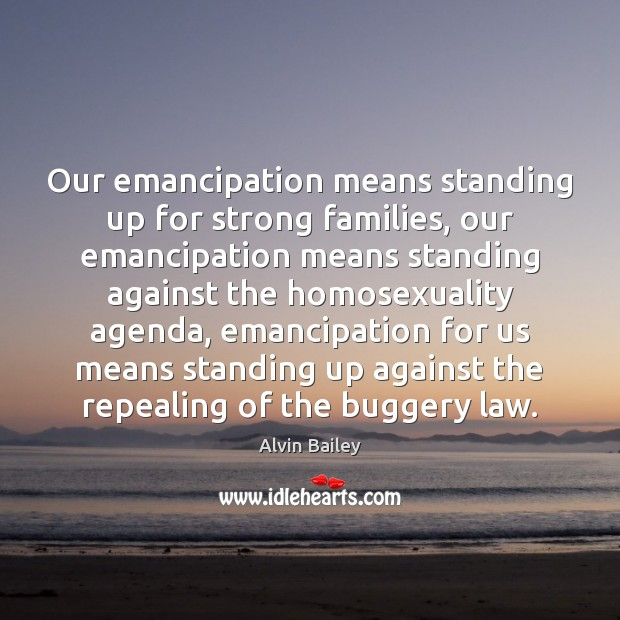 Image, Our emancipation means standing up for strong families, our emancipation means standing