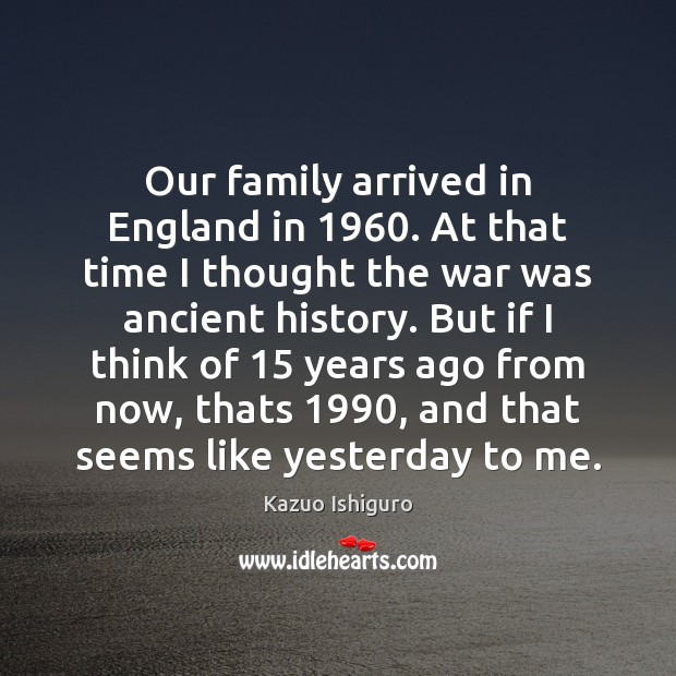Image, Our family arrived in England in 1960. At that time I thought the