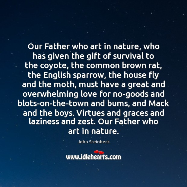 Our Father who art in nature, who has given the gift of Image