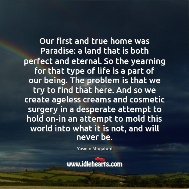 Our first and true home was Paradise: a land that is both Image
