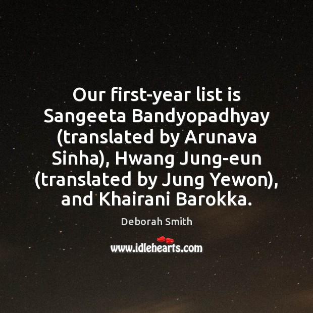 Our first-year list is Sangeeta Bandyopadhyay (translated by Arunava Sinha), Hwang Jung-eun ( Image