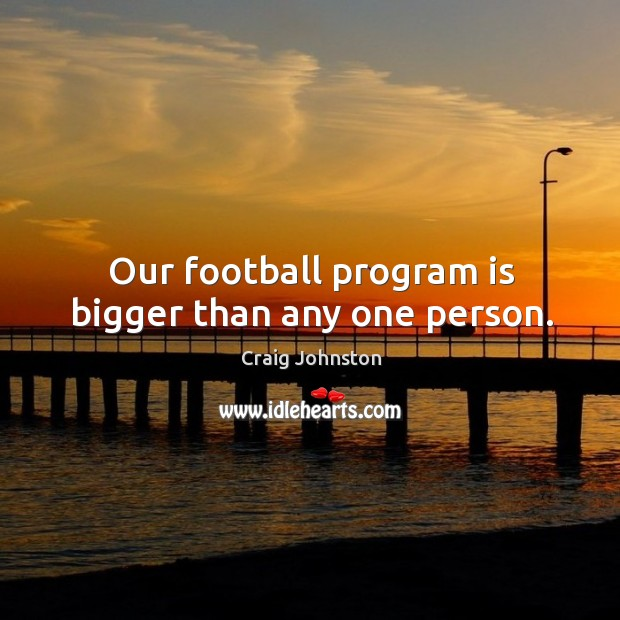 Image, Our football program is bigger than any one person.