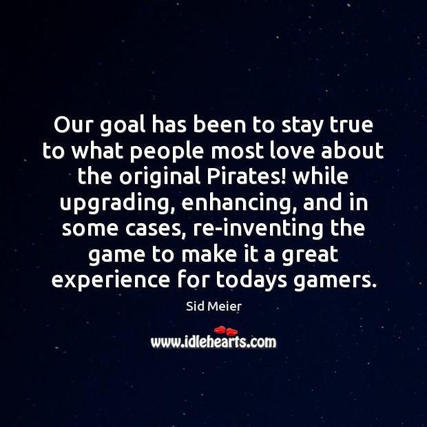 Our goal has been to stay true to what people most love Image