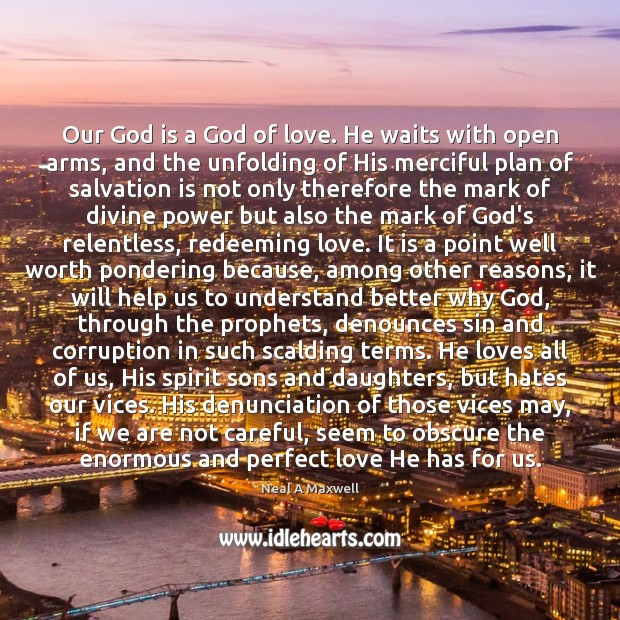 Our God is a God of love. He waits with open arms, Image
