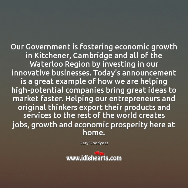 Image, Our Government is fostering economic growth in Kitchener, Cambridge and all of