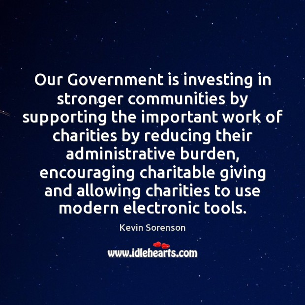 Image, Our Government is investing in stronger communities by supporting the important work