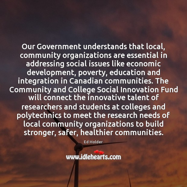 Our Government understands that local, community organizations are essential in addressing social Image