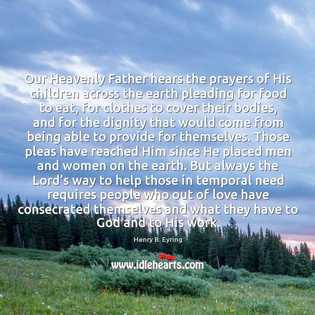Our Heavenly Father hears the prayers of His children across the earth Image