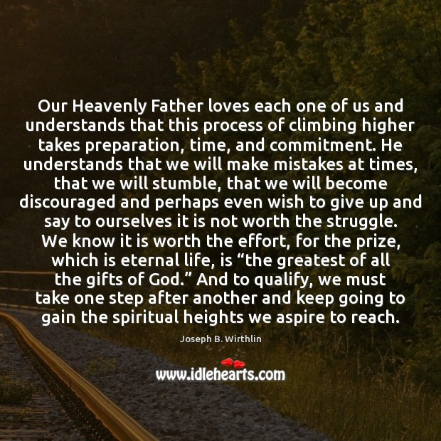 Our Heavenly Father loves each one of us and understands that this Image
