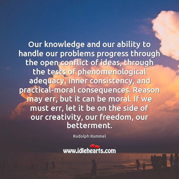 Our knowledge and our ability to handle our problems progress through the Image