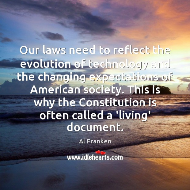 Our laws need to reflect the evolution of technology and the changing Image