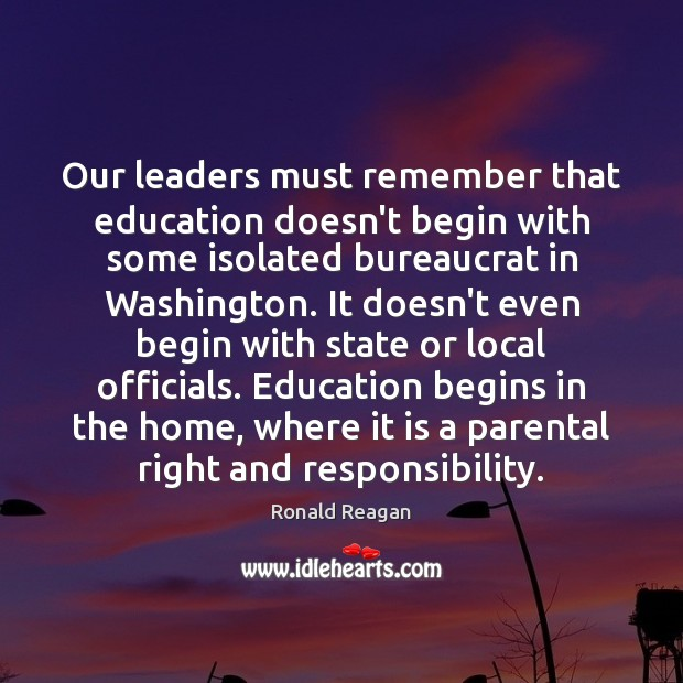 Image, Our leaders must remember that education doesn't begin with some isolated bureaucrat