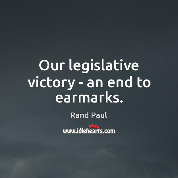 Our legislative victory – an end to earmarks. Image