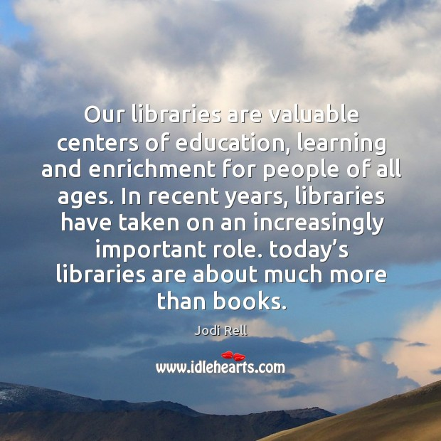 Our libraries are valuable centers of education, learning and enrichment Image