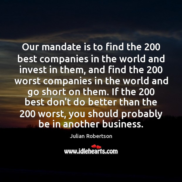 Image, Our mandate is to find the 200 best companies in the world and