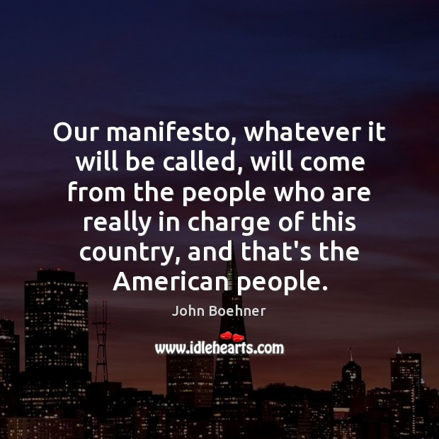Our manifesto, whatever it will be called, will come from the people Image