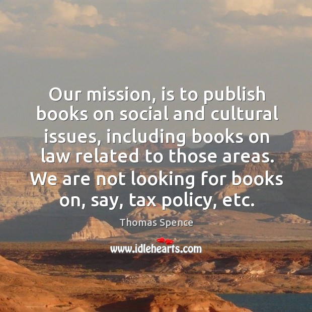 Our mission, is to publish books on social and cultural issues, including books on law related to those areas. Image