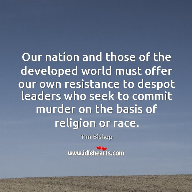 Image, Our nation and those of the developed world must offer our own resistance to despot