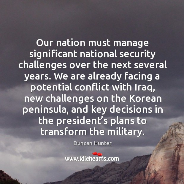 Our nation must manage significant national security challenges over the next several years. Image