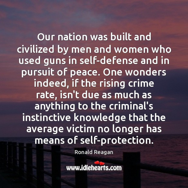 Image, Our nation was built and civilized by men and women who used