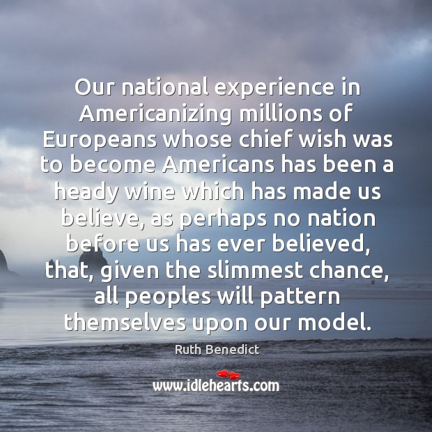 Our national experience in Americanizing millions of Europeans whose chief wish was Image