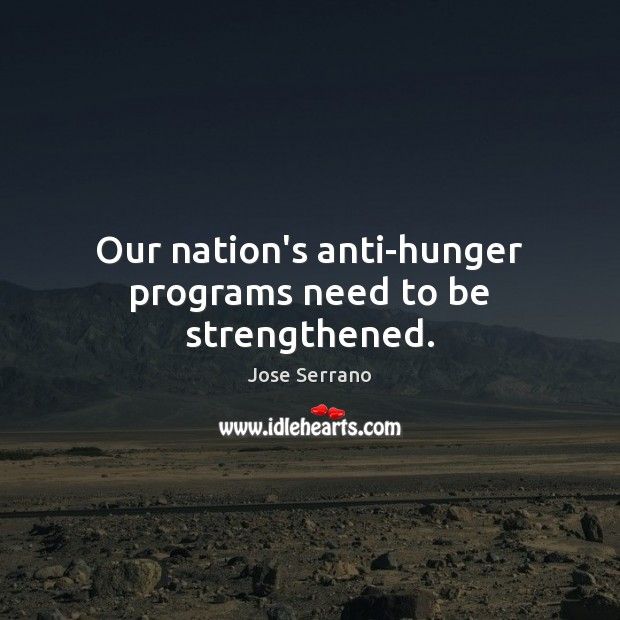 Our nation's anti-hunger programs need to be strengthened. Image