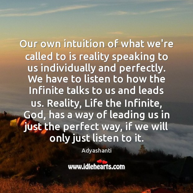 Image, Our own intuition of what we're called to is reality speaking to