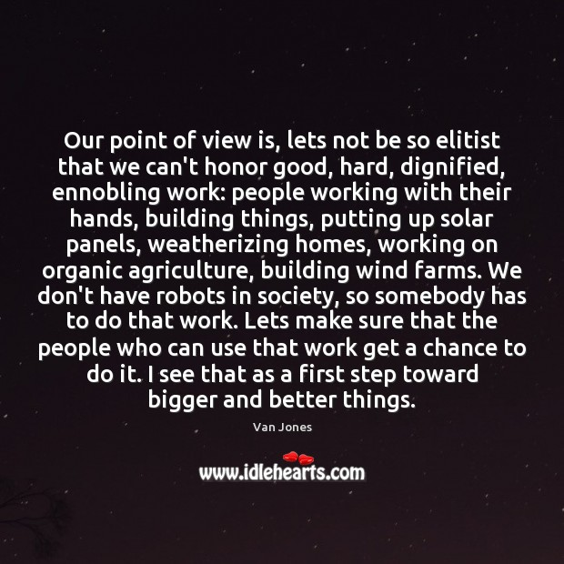 Image, Our point of view is, lets not be so elitist that we