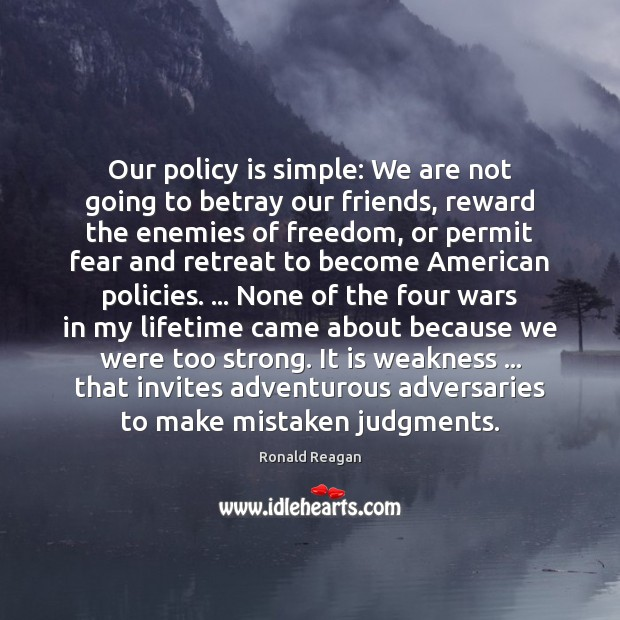 Image, Our policy is simple: We are not going to betray our friends,