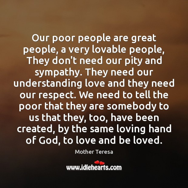 Our Poor People Are Great People A Very Lovable People They Dont