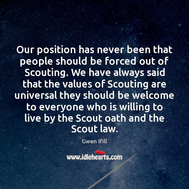 Our position has never been that people should be forced out of Image