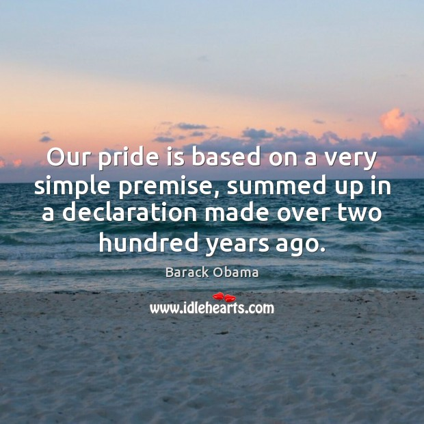 Our pride is based on a very simple premise, summed up in Image