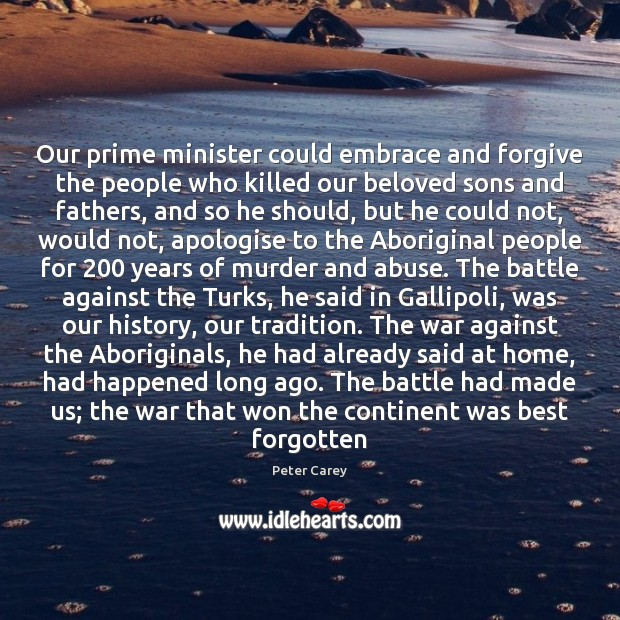 Our prime minister could embrace and forgive the people who killed our Image