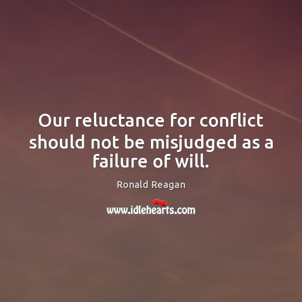 Image, Our reluctance for conflict should not be misjudged as a failure of will.