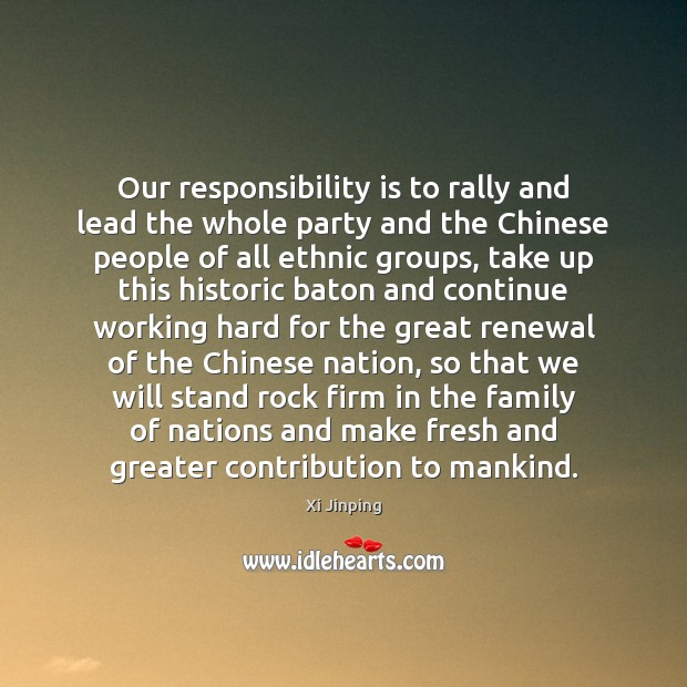 Our responsibility is to rally and lead the whole party and the Image