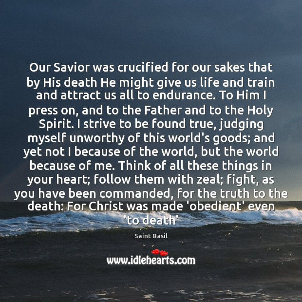 Image, Our Savior was crucified for our sakes that by His death He