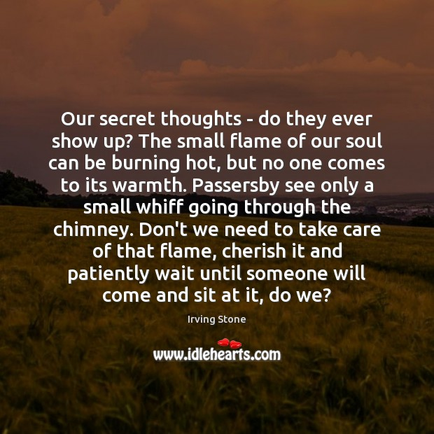 Our secret thoughts – do they ever show up? The small flame Image