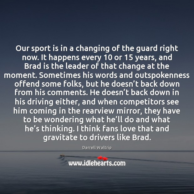 Our sport is in a changing of the guard right now. It Image