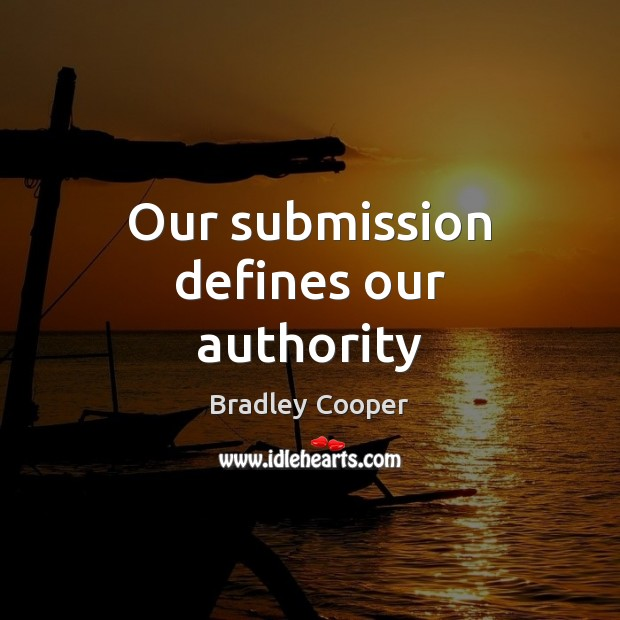 Our submission defines our authority Image
